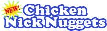 Chicken NickNuggets